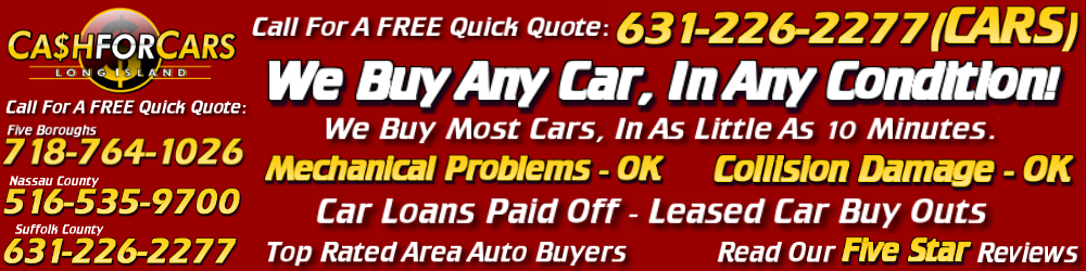 Long island 631 226 2277 cash for cars sell my car junk car removal