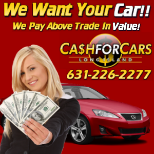 we want your car west babylon ny 11704 631 226 2277 cash for cars sell my car junk. Black Bedroom Furniture Sets. Home Design Ideas
